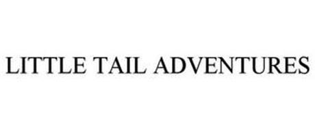 LITTLE TAIL ADVENTURES
