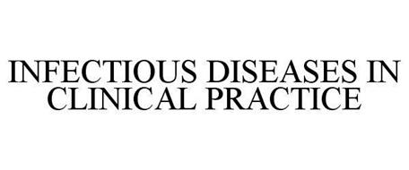 INFECTIOUS DISEASES IN CLINICAL PRACTICE