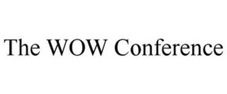 THE WOW CONFERENCE
