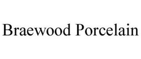 BRAEWOOD PORCELAIN