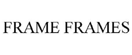 FRAME FRAMES
