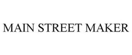 MAIN STREET MAKER