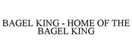BAGEL KING - HOME OF THE BAGEL KING