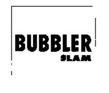 BUBBLER SLAM