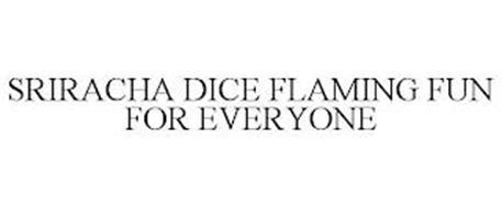 SRIRACHA DICE FLAMING FUN FOR EVERYONE