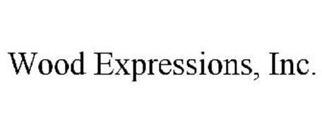 WOOD EXPRESSIONS, INC.