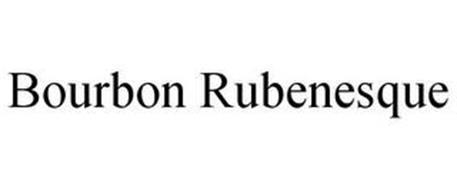 BOURBON RUBENESQUE