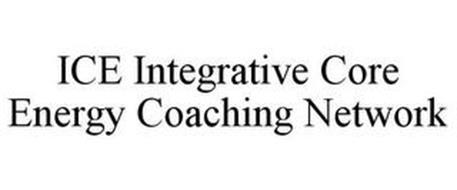ICE INTEGRATIVE CORE ENERGY COACHING NETWORK