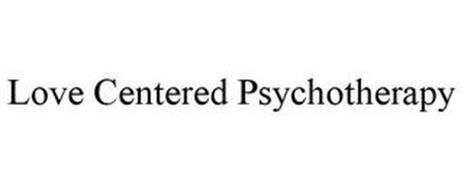 LOVE CENTERED PSYCHOTHERAPY