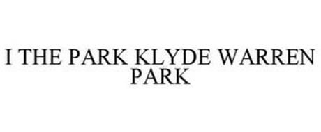 I THE PARK KLYDE WARREN PARK
