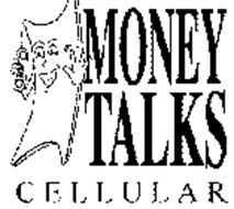 MONEY TALKS CELLULAR