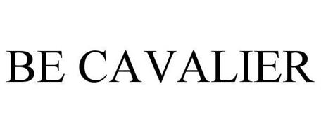 BE CAVALIER