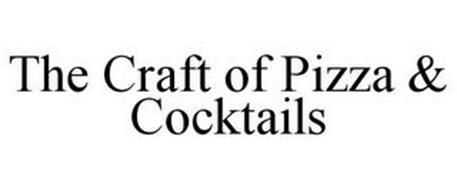 THE CRAFT OF PIZZA & COCKTAILS