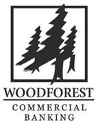 WOODFOREST COMMERCIAL BANKING