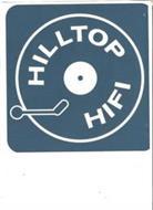 HILLTOP HIFI