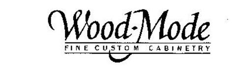 Wood Mode Fine Custom Cabinetry Trademark Of Wood Mode Incorporated Serial Number 74053161