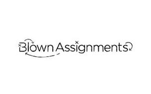 BLOWN ASSIGNMENTS