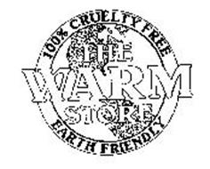 THE WARM STORE 100% CRUELTY FREE EARTH FRIENDLY