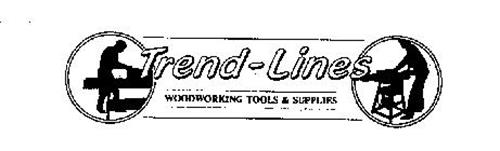 TREND-LINES WOODWORKING TOOLS & SUPPLIES