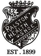 RALSTON HEALTH SHOE $4 EST.1899