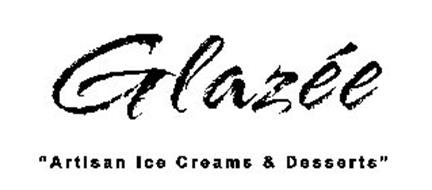 "GLAZÉE ""ARTISAN ICE CREAMS & DESSERTS"""