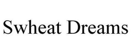 SWHEAT DREAMS