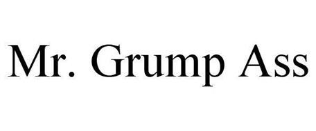 MR. GRUMP ASS