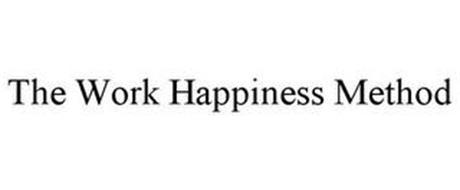 THE WORK HAPPINESS METHOD