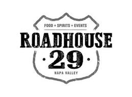 FOOD + SPIRITS + EVENTS ROADHOUSE · 29 · NAPA VALLEY