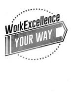 WORKEXCELLENCE YOUR WAY