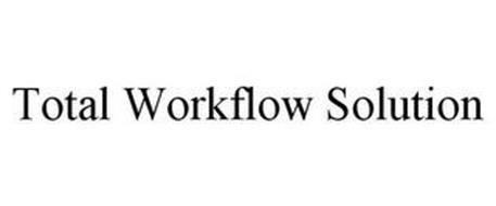 TOTAL WORKFLOW SOLUTION
