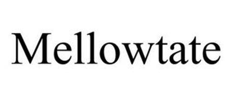 MELLOWTATE