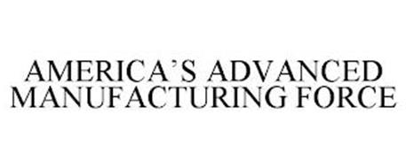 AMERICA'S ADVANCED MANUFACTURING FORCE