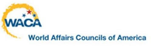 WACA WORLD AFFAIRS COUNCILS OF AMRICA