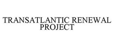 TRANSATLANTIC RENEWAL PROJECT