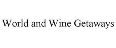 WORLD AND WINE GETAWAYS