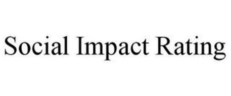 SOCIAL IMPACT RATING
