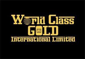 WORLD CLASS GOLD INTERNATIONAL LIMITED
