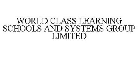 WORLD CLASS LEARNING SCHOOLS AND SYSTEMS GROUP LIMITED
