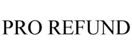 PRO REFUND