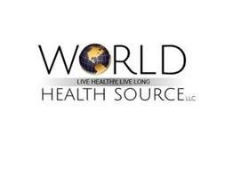 WORLD HEALTH SOURCE LLC LIVE HEALTHY, LIVE LONG