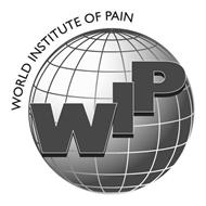 WORLD INSTITUTE OF PAIN WIP