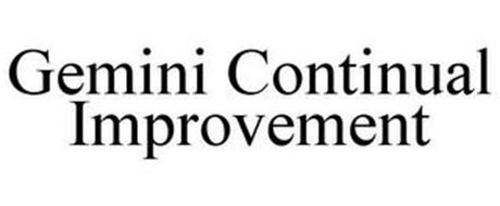 GEMINI CONTINUAL IMPROVEMENT
