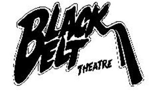 BLACK BELT THEATRE