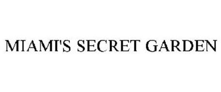 MIAMI'S SECRET