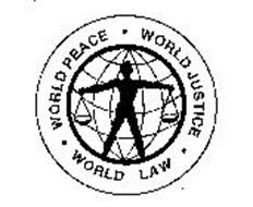 WORLD PEACE WORLD JUSTICE WORLD LAW
