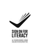 SIGN ON FOR LITERACY ALL CHILDREN READING A GRAND CHALLENGE FOR DEVELOPMENT PRIZE