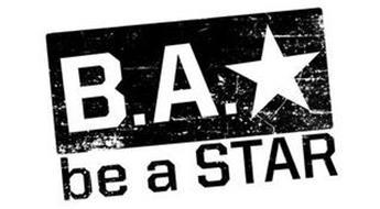 B.A. BE A STAR
