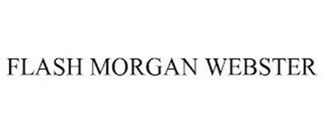 FLASH MORGAN WEBSTER