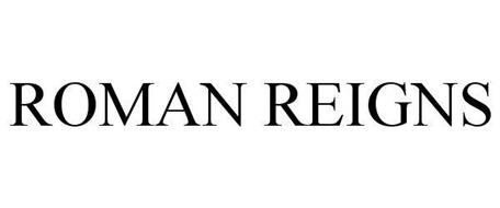 ROMAN REIGNS Trademark of World Wrestling Entertainment, Inc.. Serial Number: 86017547